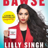 Lilly Singh will promote her debut book at 30 stops globally