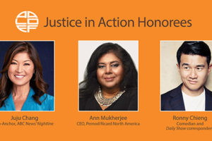 AALDEF Justice in Action Awardees for 2021, from left, Juju Chang, Ann Mukherjee, and Ronny Chieng Photo: aaldef.org
